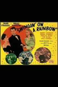 Swingin' on a Rainbow poster
