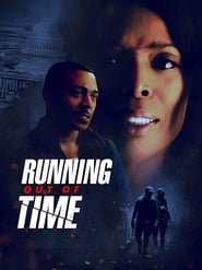 Running Out of Time (2019)