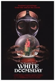 Poster I'm Dreaming of a White Doomsday 2017