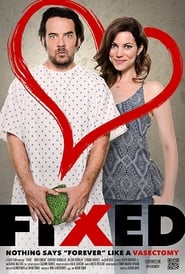 Fixed (2017) Full Movie Watch Online Free