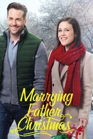 Watch Marrying Father Christmas (2018) Fmovies