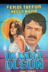 Olmaz Olsun 1982