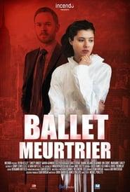 Ballet meurtrier 2015