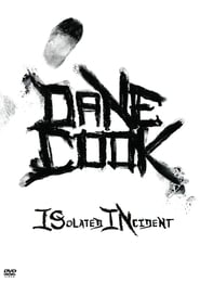 Dane Cook: Isolated Incident (2009)