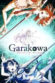 Garakowa: Restore the World (2016)