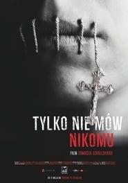 Tylko Nie Mów Nikomu (2019)