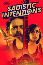 Sadistic Intentions (2020) Watch Online Free