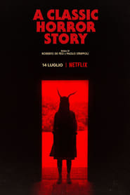 A Classic Horror Story Film online subtitrat