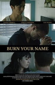 Burn Your Name (2016)