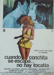 Cuando Conchita se escapa, no hay tocatta (1976)