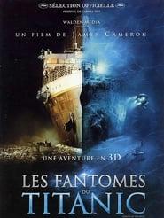 Les Fantômes Du Titanic 2003