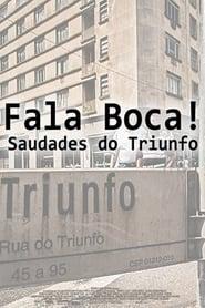 Fala Boca! Saudades do Triunfo 2009