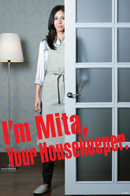 I'm Mita, Your Housekeeper