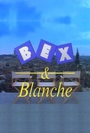 Bex & Blanche 1993