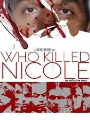 مشاهدة فيلم Who Killed Nicole? مترجم