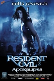 Resident Evil 2: Apokalipsa / Resident Evil: Apocalypse (2004)