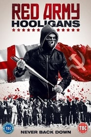 Watch Red Army Hooligans Full Movie 2018