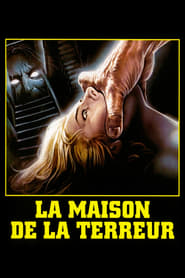 film La maison de la terreur streaming
