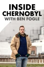 Inside Chernobyl with Ben Fogle (2021)