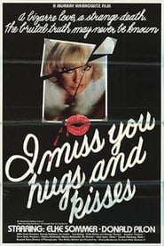I Miss You, Hugs and Kisses (1978)
