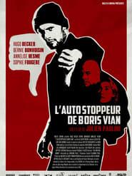Regardez L'Autostoppeur de Boris Vian Online HD Française (2014)