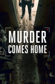 Murder Comes Home (TV Series 2020– )