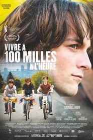 Vivre à 100 milles à l'heure (2019)