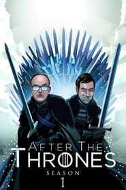 After the Thrones: Season 1