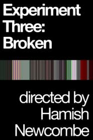 Experiment Three: Broken