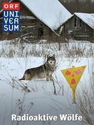 Universum: Radioaktive Wölfe 2011