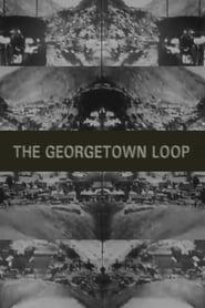 The Georgetown Loop (Colorado) 1903