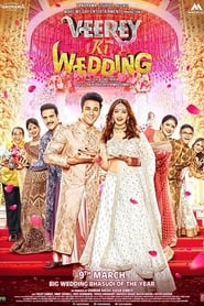 Veerey Ki Wedding (2018) Hindi Full Movie Watch Online Free