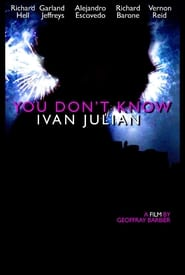 You Don't Know Ivan Julian
