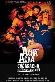 Acha Acha Cucaracha: Cucaño Strikes Again (17                     ) Online Cały Film Lektor PL