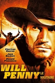 Voir Will Penny, le solitaire en streaming complet gratuit | film streaming, StreamizSeries.com