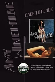 Classic Albums: Amy Winehouse - Back to Black 1970