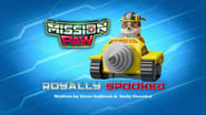 Mission PAW: Royally Spooked!
