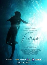 Nerisa (2021) Full Pinoy Movie