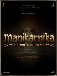 Manikarnika The Queen of Jhansi Full Movie Download Free HD