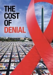 The Cost of Denial (2021)
