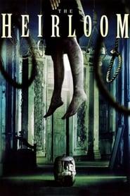The Heirloom (2005)