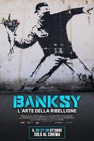 Banksy - L'arte della ribellione 2020