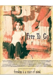 Free to Go 2008