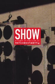 Show: A Night In The Life of Matchbox Twenty 2004
