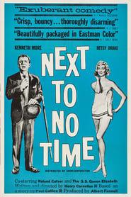 Next to No Time