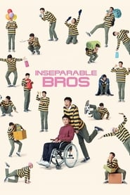 Inseparable Bros (2019) 1080P 720P 420P Full Movie Download