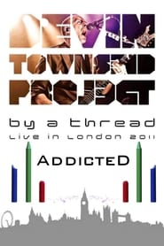Devin Townsend: By A Thread Addicted London