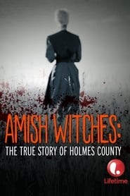 Amish Witches: The True Story of Holmes County 2016