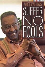 Walter Williams: Suffer No Fools (2014) Online Cały Film Lektor PL