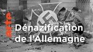La dénazification, mission Impossible - Les coulisses de l'histoire